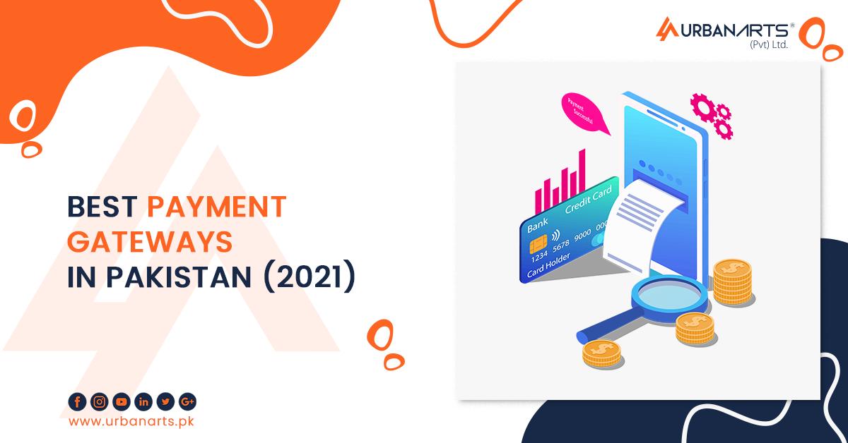 BEST PAYMENT GATEWAYS IN PAKISTAN (2021)
