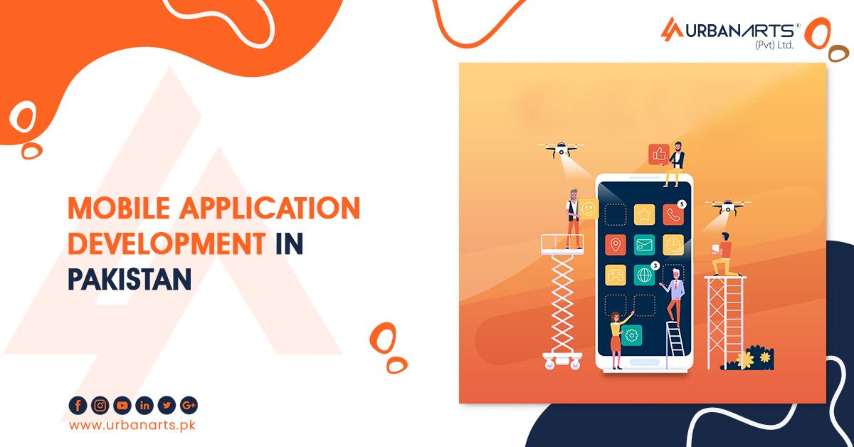 Mobile Application Development In Pakistan
